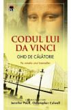 Codul lui Da Vinci. Ghid de calatorie - Jennifer Paull, Christopher Culwell