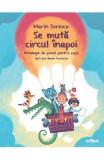 Se muta circul inapoi - Marin Sorescu, Marin Sorescu