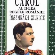 Insemnari zilnice III - Carol al II-lea Regele Romaniei - Biografie