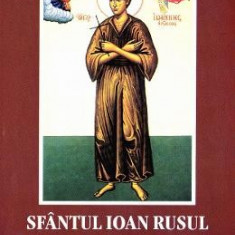 Viata, minunile, Paraclisul, Acatistul si slujba - Sfantul Ioan Rusul
