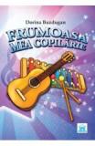 Frumoasa mea copilarie + CD - Dorina Buzdugan