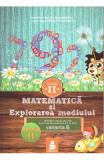 Matematica si explorarea mediului - Clasa 2 - Partea A II-A - Varianta B - Ed.2015 - Dumitru D. Paraiala, Dumitru D. Paraiala