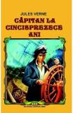 Capitan la cincisprezece ani ed.2014 - Jules Verne, Jules Verne
