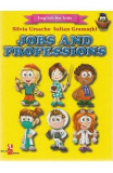 Jobs and Professions (English for kids) - Silvia Ursache, Iulian Gramatki