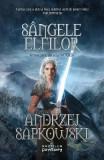 Sangele elfilor. Seria Witcher, partea a III-a - Andrzej Sapkowski, Andrzej Sapkowski