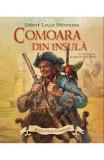 Comoara din insula - R.l. Stevenson, Robert Ingpen