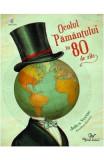 Ocolul pamantului in 80 de zile - Jules Verne, Jonathan Burton