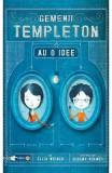 Gemenii Templeton au o idee - Ellis Weiner
