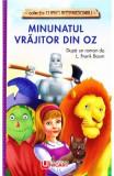 Minunatul Vrajitor din Oz - L. Frank Baum, L. Frank Baum