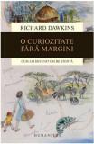 O curiozitate fara margini - Richard Dawkins