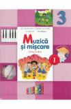 Muzica si miscare - Clasa a 3-a. Sem. 1 - Manual + CD - Florentina Chifu, Petre Stefanescu, Clasa 3