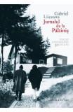 Jurnalul de la Paltinis (editie de lux) - Gabriel Liiceanu, Gabriel Liiceanu