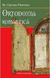 Ortodoxia romantica - Cristian Muntean