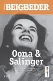 Oana si Salinger - Frederic Beigbeder, Frederic Beigbeder