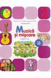 Muzica si miscare cls 2 sem.2 + CD - Irinel Beatrice Nicoara, Clasa 2