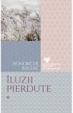 Iluzii pierdute Vol.1 - Honore de Balzac, Honore de Balzac