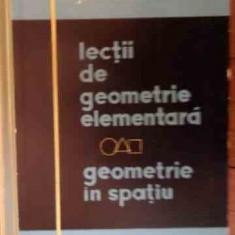 Lectii De Geometrie Elementara Geometrie In Spatiu,Jacques Hadamard,1961,T.GRAT