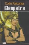 Cleopatra - Colin Falconer