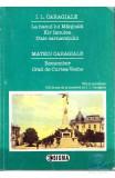Volum aniversar I.L. Caragiale + Mateiu Caragiale