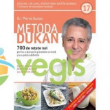 Metoda Dukan Vol.17: 700 De Retete Noi - Pierre Dukan