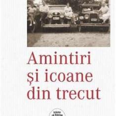 Amintiri Si Icoane Din Trecut - Olga Gigurtu - Biografie