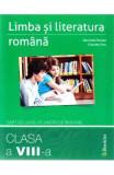 Limba romana - Clasa 8 - Caiet de lucru - Marinela Pantazi, Claudia Dinu