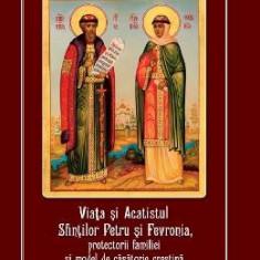Viata si acatistul Sfintilor Petru si Fevronia, protectorii familiei