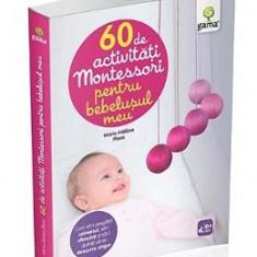 60 de activitati Montessori pentru bebelusul meu - Marie-Helene Place - Carte Ghidul mamei