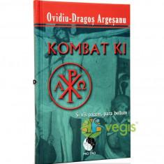 Kombat Ki - OvidiU-Dragos Argesanu - Carte ezoterism