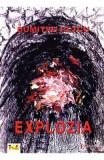 Explozia - Dumitru Petcu