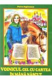 Voinicul cel cu cartea in mana nascut - Petre Ispirescu, Petre Ispirescu