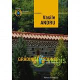 Gradinile ascunse - Vasile Andru, Vasile Andru