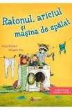 Ratonul, ariciul si masina de spalat - Katja Richert, Gergely Kiss