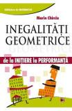 Inegalitati Geometrice - De La Initiere La Performanta - Marin Chirciu