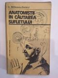Constantin Balaceanu - Stolnici, Anatomistii in cautarea sufletului