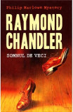 Somnul de veci - Raymond Chandler, Raymond Chandler