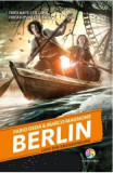 Berlin vol.4: Lupii din Brandenburg - Fabio Geda, Marco Magnone