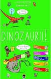Spune-mi! Dinozaurii! - Larousse