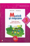 Muzica si miscare cls 3 caiet - Florentina Chifu, Petre Stefanescu, Clasa 3, Educatie Muzicala
