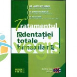 Tratamentul edentatiei totale bimaxilare - Aneta Peligrad, Simona-Ana Muntean, Roxana Manu