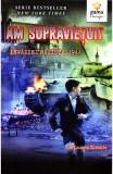 Am supravietuit invaziei naziste - Lauren Tarshis