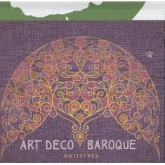 Art Deco Baroque Antistres - Carte Arhitectura
