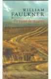 Pe patul de moarte - William Faulkner, William Faulkner