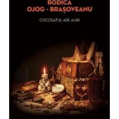 Cocosatul are alibi - Rodica Ojog-Brasoveanu