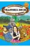 Vrajitorul din Oz - Invat sa citesc cu litere de tipar - Frank L. Baum, Frank L. Baum