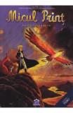 Micul Print: Planeta pasarii de foc, Antoine de Saint-Exupery