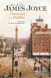 Oameni din Dublin - James Joyce, James Joyce