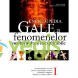 Enciclopedia GALE a fenomenelor neobisnuite si inexplicabile - Brad Steiger Vol I