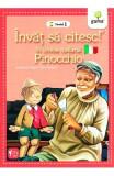 Invat sa citesc! In limba italiana - Pinocchio - Nivelul 1