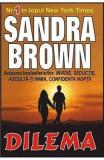 Dilema - Sandra Brown, Sandra Brown